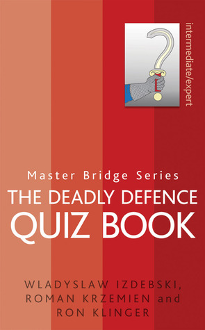 The Deadly Defence Quiz Book  by  Wladyslaw Izdebski