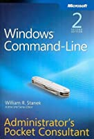 Windows® Command-Line Administrators Pocket Consultant