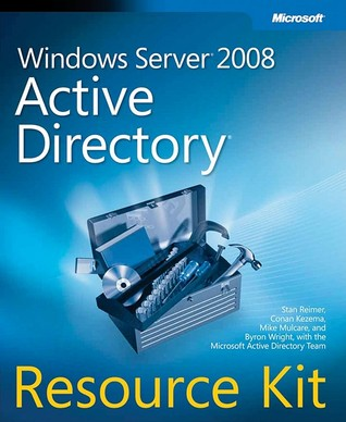Windows Server(r) 2008 Active Directory(r) Resource Kit  by  Stan Riemer