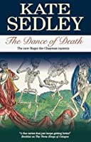 The Dance of Death (Roger the Chapman, #18)