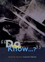 """""""Do You Know...?"""": The Jazz Repertoire in Action"""
