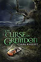 The Curse of Gremdon