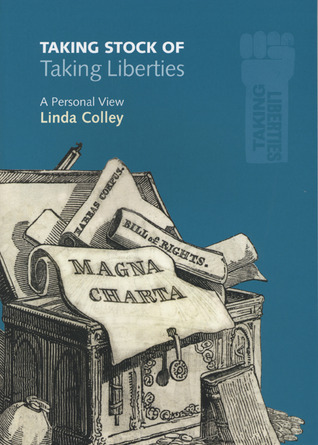Taking Stock of Taking Liberties: A Personal View  by  Linda Colley