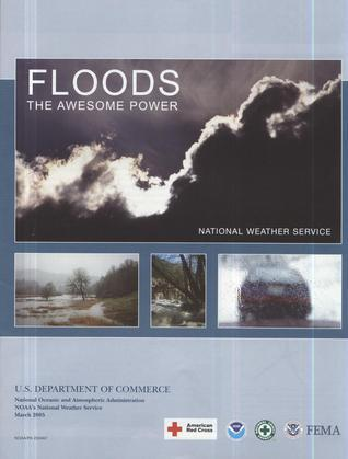Floods: The Awesome Power: The Awesome Power (Sold in packages of 25 copies) Commerce Dept. (U.S.)