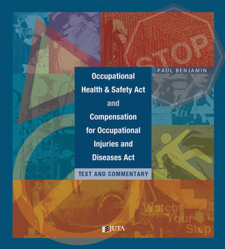 The Occupational Health and Safety Act P. Benjamin