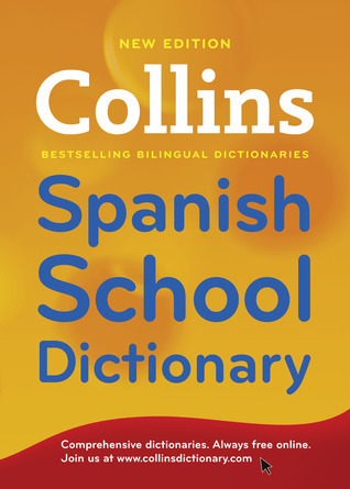 Collins Spanish School Dictionary Collins Publishers