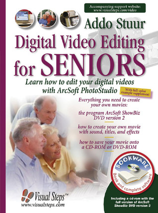 Digital Video Editing for Seniors  by  Addo Stuur