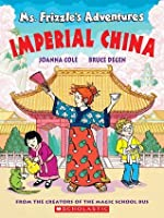 Ms. Frizzle's Adventures: Imperial China