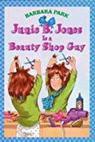 Junie B. Jones Is a Beauty Shop Guy (Junie B. Jones, #11)