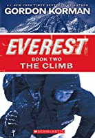 The Climb: Everest Book Two
