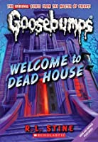 Welcome to Dead House (Classic Goosebumps, #13; Goosebumps, #1)