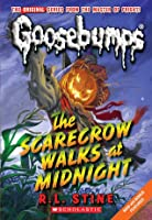 The Scarecrow Walks at Midnight (Classic Goosebumps, #16) (Goosebumps, #20)