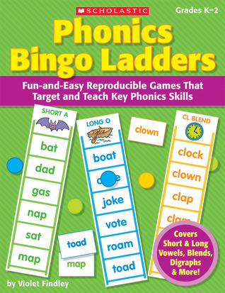 Phonics Bingo Ladders: Fun-and-Easy Reproducible Games That Target and Teach Key Phonics Skills Violet Findley