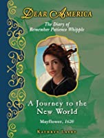 A Journey To The New World (Dear America Series)