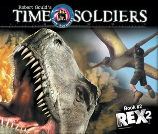Rex 2: Time Soldiers Book #2 Kathleen Duey