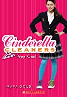 Prep Cool (Cinderella Cleaners, #2)