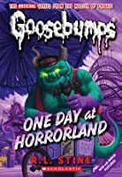 One Day at Horrorland (Classic Goosbumps, #5) (Goosebumps, #16)