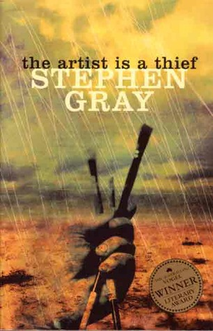 The Artist Is a Thief Stephen    Gray