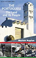 The Portuguese: The Land and Its People