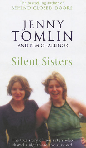 Silent Sisters: The True Price of Growing Up in the Shadow of Abuse Jenny Tomlin