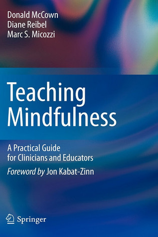 The Ethical Space of Mindfulness in Clinical Practice: An Exploratory Essay Donald McCown
