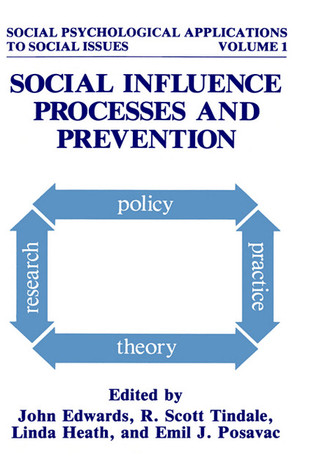 Social Influence Processes and Prevention  by  John Edwards