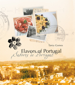 Flavors of Portugal Tania Gomes