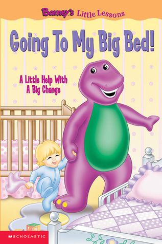 Going to My Big Bed: A Little Help With a Big Change  by  Sheryl Berk