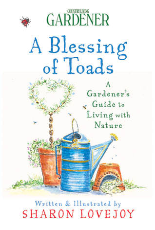 Blessing of Toads Sharon Lovejoy