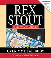Over My Dead Body: A Nero Wolfe Mystery