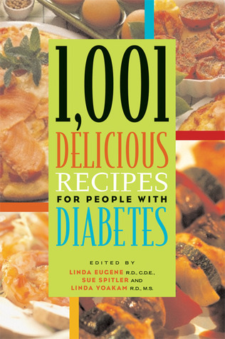 1,001 Delicious Recipes for People with Diabetes  by  Sue Spitler