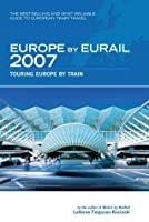 Europe by Eurail 2007, 31st: Touring Europe by Train