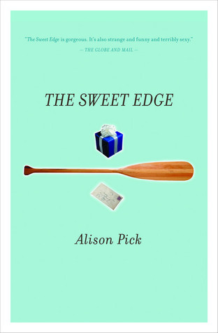 The Sweet Edge Alison Pick