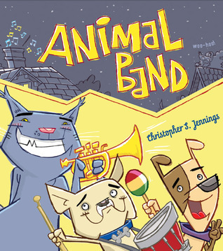 Animal Band  by  Christopher S. Jennings