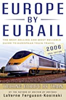 Europe by Eurail 2006, 30th: Touring Europe by Train
