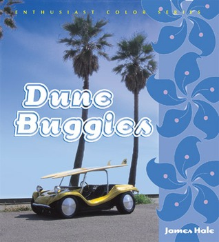 Dune Buggies  by  James Hale