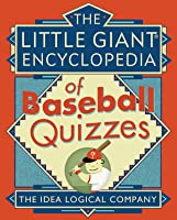 The Little Giant® Encyclopedia of Baseball Quizzes