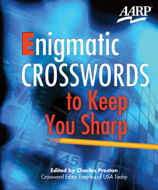 Enigmatic Crosswords to Keep You Sharp Charles Preston