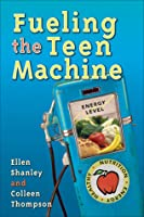 Fueling the Teen Machine