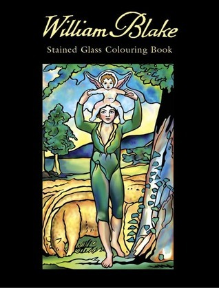 William Blake Stained Glass Colouring Book  by  William Blake