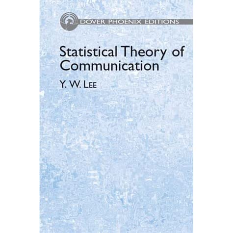 Statistical Theory of Communication - Y. W. Lee