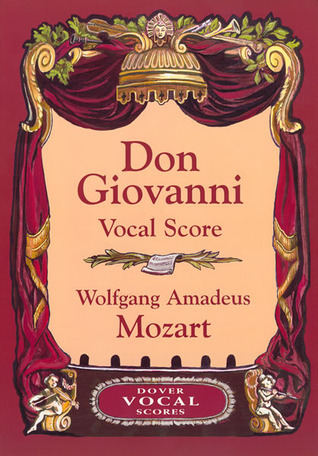 Don Giovanni Vocal Score  by  Wolfgang Amadeus Mozart