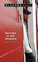 Secrets in the Shadows (Bluford High)