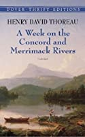 A Week on the Concord and Merrimack Rivers (Thrift Edition)