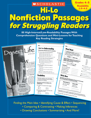 Hi-Lo Nonfiction Passages for Struggling Readers: Grades 4–5: 80 High-Interest/Low-Readability Passages With Comprehension Questions and Mini-Lessons for Teaching Key Reading Strategies  by  Maria Chang