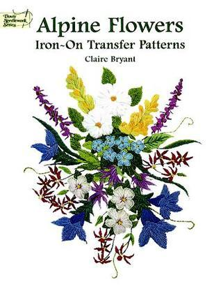 Alpine Flowers Iron-on Transfers Claire Bryant