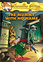 The Mummy With No Name  (Geronimo Stilton, #26)