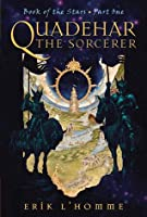 Book of the Stars #01 Quadehar the Sorcerer (Book of the Stars)