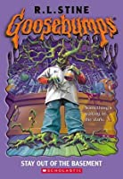 Stay Out of the Basement  (Goosebumps, #2)