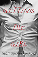 Getting the Girl (Wolfe Brothers, #3)